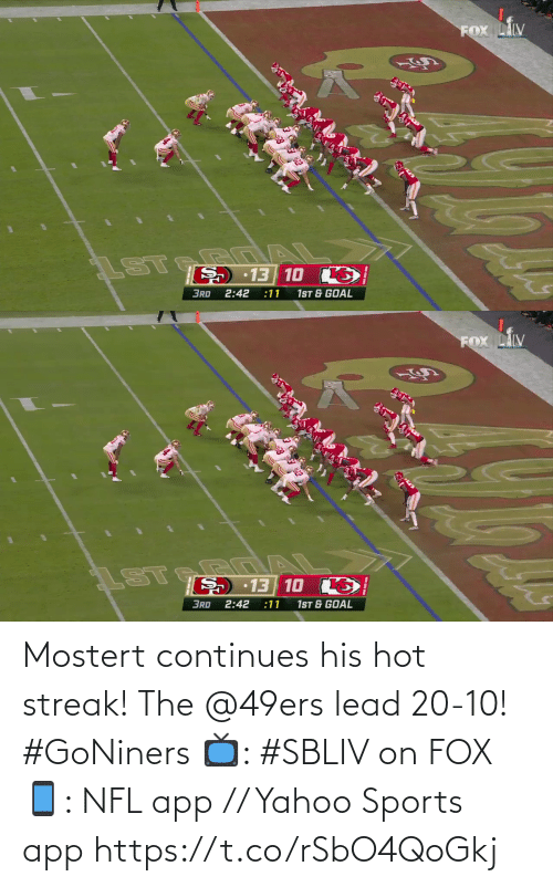 Yahoo: Mostert continues his hot streak!  The @49ers lead 20-10! #GoNiners  📺: #SBLIV on FOX 📱: NFL app // Yahoo Sports app https://t.co/rSbO4QoGkj