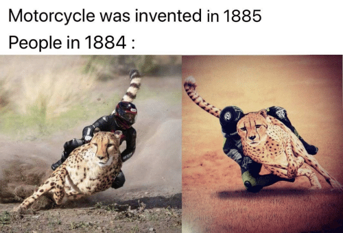 Motorcycle: Motorcycle was invented in 1885  People in 1884 :  ESE