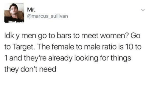 Dank, Mr. Marcus, and Target: Mr.  @marcus_sullivarn  ldk y men go to bars to meet women? Go  to Target. The female to male ratio is 10 to  1 and they're already looking for things  they don't need