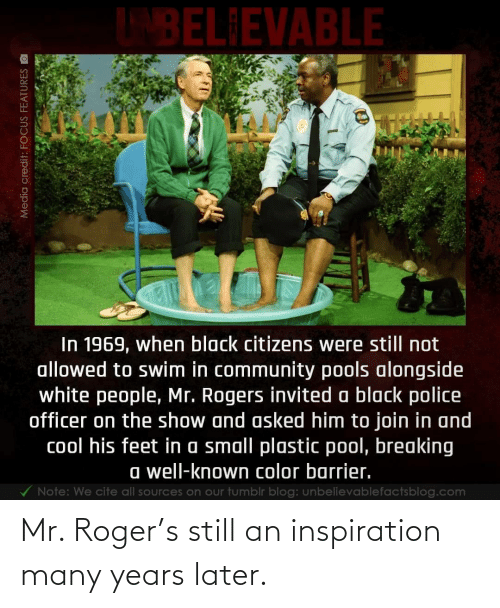Inspiration: Mr. Roger's still an inspiration many years later.