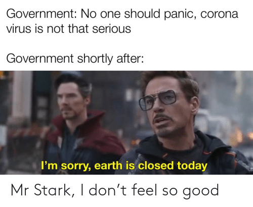 stark: Mr Stark, I don't feel so good