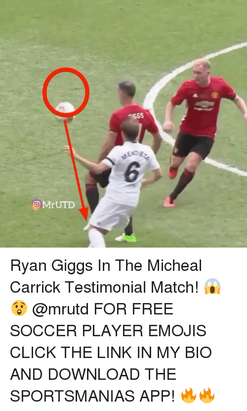 Click, Memes, and Soccer: Mr UTD  IGGS Ryan Giggs In The Micheal Carrick Testimonial Match! 😱😲 @mrutd FOR FREE SOCCER PLAYER EMOJIS CLICK THE LINK IN MY BIO AND DOWNLOAD THE SPORTSMANIAS APP! 🔥🔥