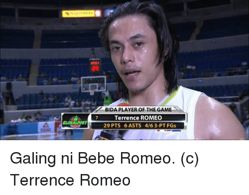 msi: MSI  BIDA PLAYER OF THE GAME  Terrence ROMEO  GLOBAL PORT  29 PTS 6 ASTS 4/6 3-PT FGs Galing ni Bebe Romeo.   (c) Terrence Romeo