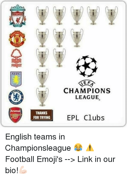 avecs: MUAOOU  FOReST  AVEC  THANKS  FORTRYING  EF  CHAMPIONS  LEAGUE  EPL Clubs English teams in Championsleague 😂 ⚠️Football Emoji's --> Link in our bio!💪🏻