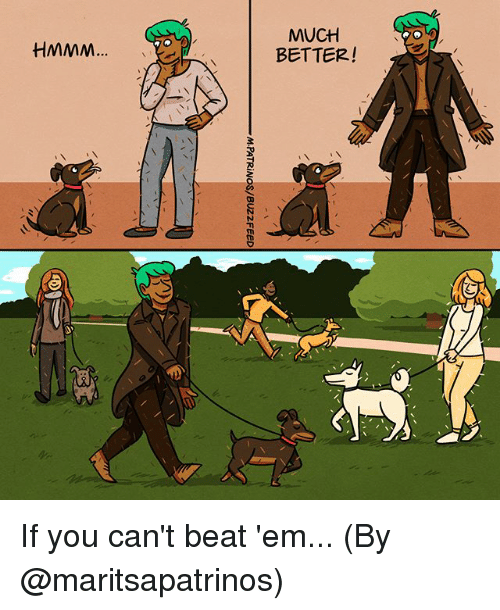 Memes, 🤖, and You: MUCH  BETTER! If you can't beat 'em... (By @maritsapatrinos)