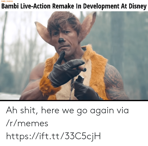 Bambi, Disney, and Memes: MUMEI MUYICS  Bambi Live-Action Remake In Development At Disney Ah shit, here we go again via /r/memes https://ift.tt/33C5cjH