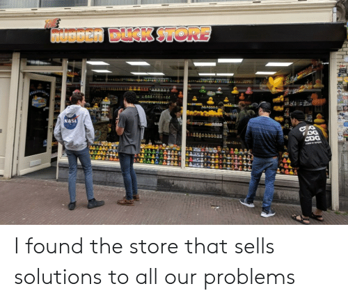 cme: muoDen DUCK STORE  NASA  CDG  cme I found the store that sells solutions to all our problems