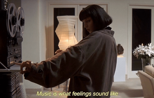 sound: Music is what feelings sound like