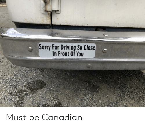 Must: Must be Canadian