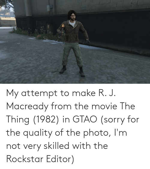 the thing: My attempt to make R. J. Macready from the movie The Thing (1982) in GTAO (sorry for the quality of the photo, I'm not very skilled with the Rockstar Editor)