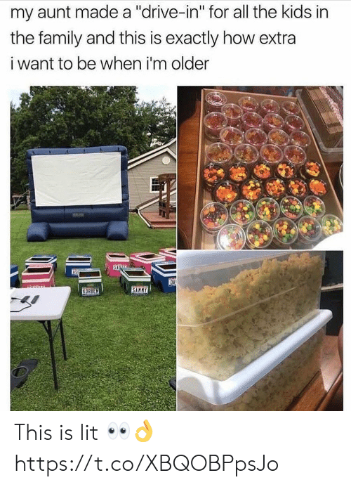 "Family, Lit, and Drive: my aunt made a ""drive-in"" for all the kids in  the family and this is exactly how extra  i want to be when i'm older  OA  SAMMY  KORBEN This is lit 👀👌 https://t.co/XBQOBPpsJo"