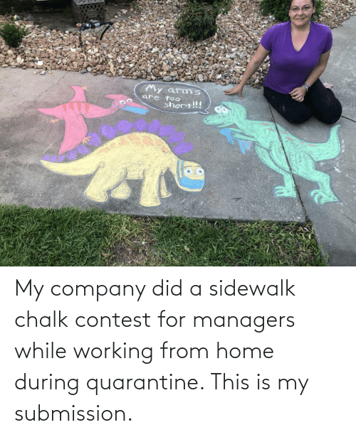 submission: My company did a sidewalk chalk contest for managers while working from home during quarantine. This is my submission.