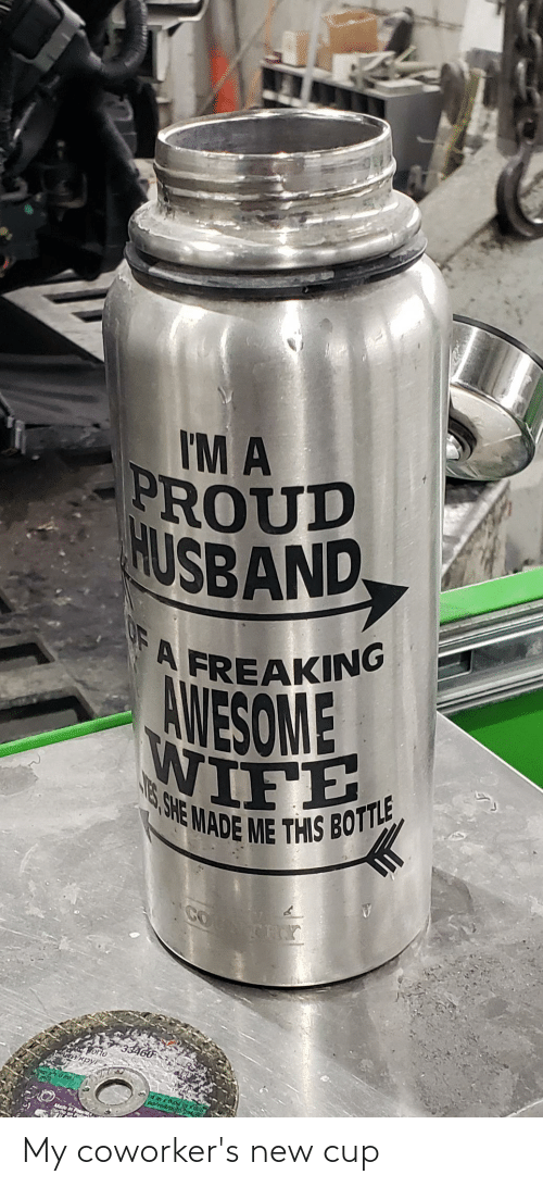 Coworkers: My coworker's new cup