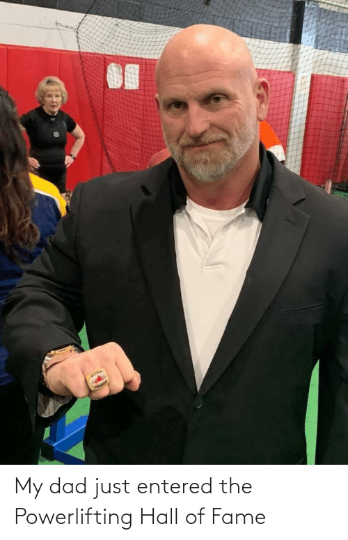 hall of fame: My dad just entered the Powerlifting Hall of Fame