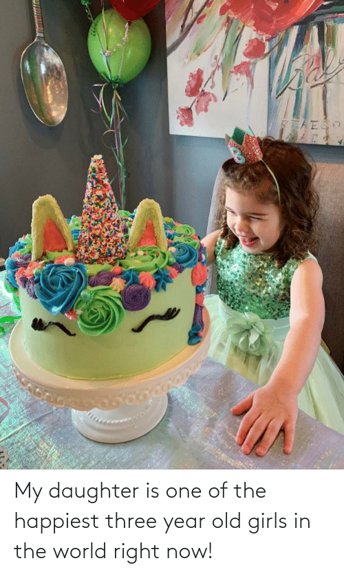 year-old-girls: My daughter is one of the happiest three year old girls in the world right now!