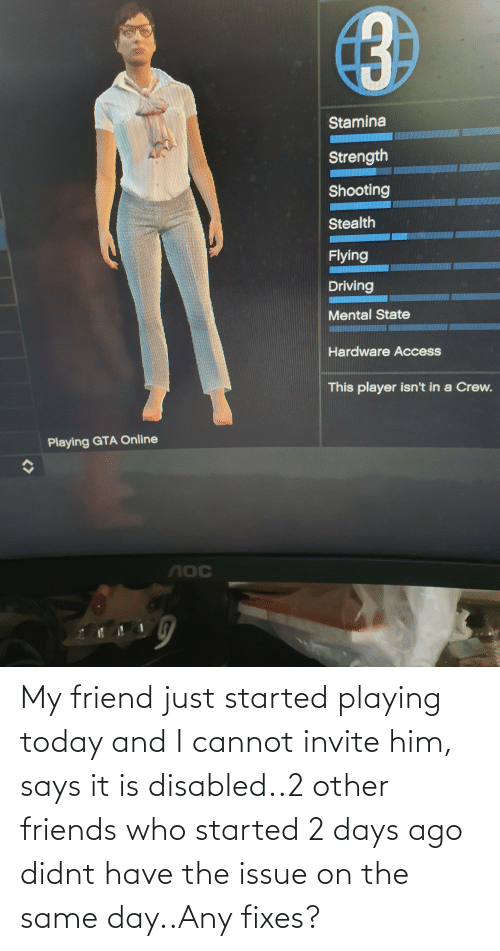 Friends Who: My friend just started playing today and I cannot invite him, says it is disabled..2 other friends who started 2 days ago didnt have the issue on the same day..Any fixes?