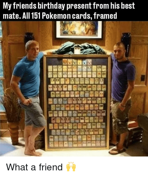 Pokemon Cards: My friends birthday present from his best  mate. All 151 Pokemon cards, framed What a friend 🙌