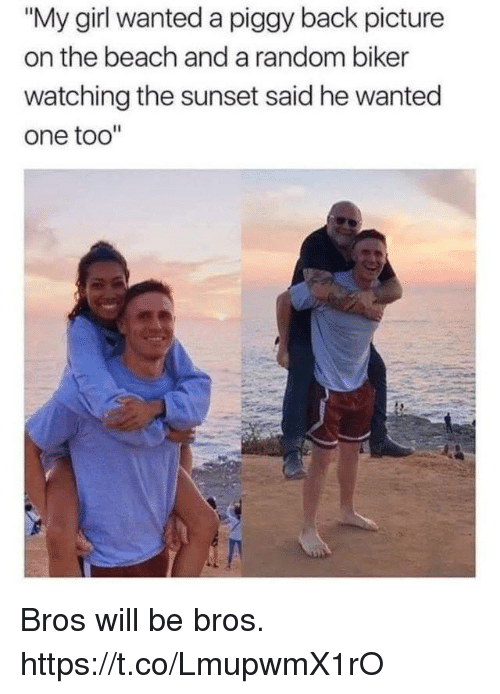 """Funny, Beach, and Girl: """"My girl wanted a piggy back picture  on the beach and a random biker  watching the sunset said he wanted  one too"""" Bros will be bros. https://t.co/LmupwmX1rO"""
