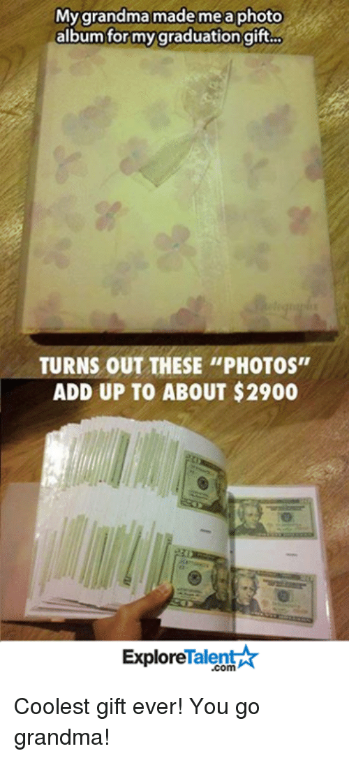"""talent explore: My grandma made me a photo  album for my graduation gift...  TURNS OUT THESE """"PHOTOS""""  ADD UP TO ABOUT $2900  Talent  Explore Coolest gift ever! You go grandma!"""