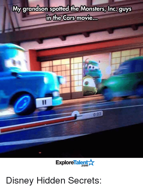 monster inc: My grandson spotted the Monsters, Inc. guys  in the Cars movie  0.03  Talent  Explore Disney Hidden Secrets:
