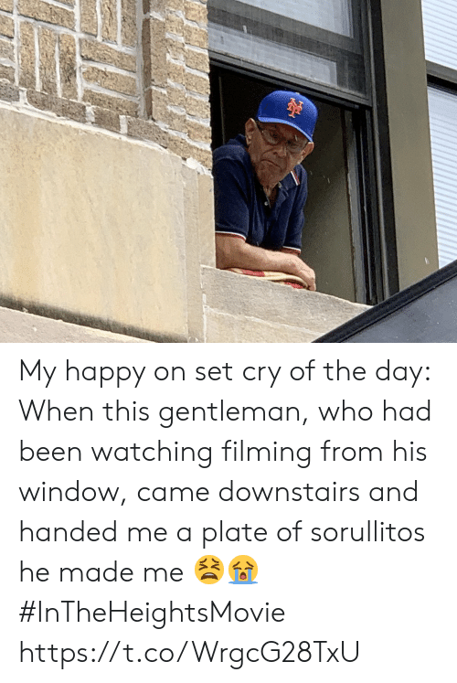 Memes, Happy, and Been: My happy on set cry of the day: When this gentleman, who had been watching filming from his window, came downstairs and handed me a plate of sorullitos he made me 😫😭 #InTheHeightsMovie https://t.co/WrgcG28TxU