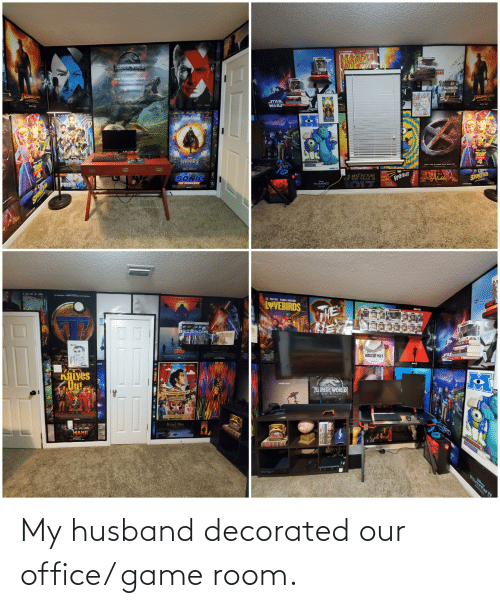 My Husband: My husband decorated our office/ game room.
