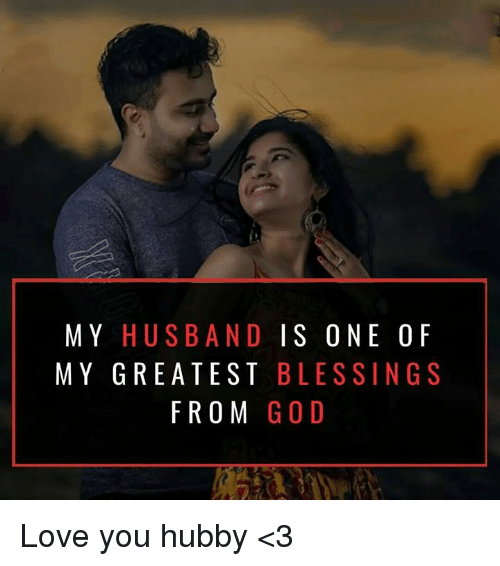 hubby: MY HUSBAND IS ONE OF  MY GREATEST BLESSINGS  FROM GOD Love you hubby <3