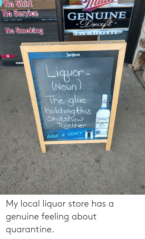 store: My local liquor store has a genuine feeling about quarantine.