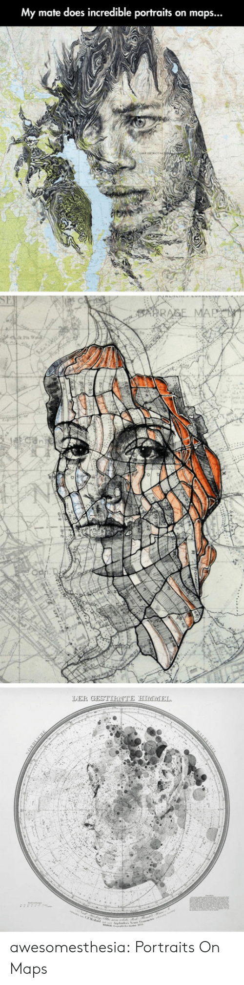 Tumblr, Blog, and Maps: My mate does incredible portraits on maps...  Jcan  DER GESTIRNTE HIMIVCEL.  wded awesomesthesia:  Portraits On Maps