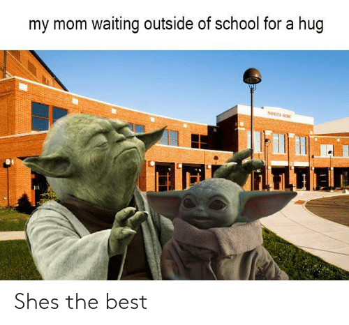 School, Best, and Waiting...: my mom waiting outside of school for a hug  NORTH SI  iLFLTIA Shes the best