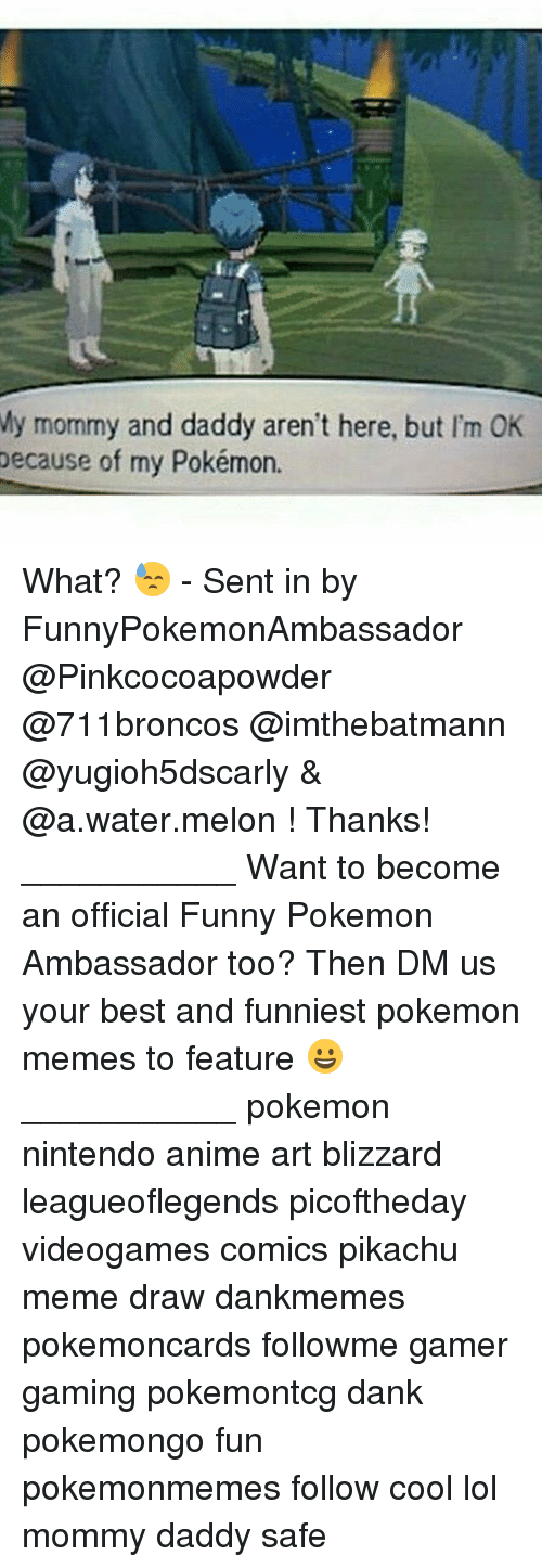 Melonism: My mommy and daddy aren't here, but I'm OK  because of my Pokémon. What? 😓 - Sent in by FunnyPokemonAmbassador @Pinkcocoapowder @711broncos @imthebatmann @yugioh5dscarly & @a.water.melon ! Thanks! ___________ Want to become an official Funny Pokemon Ambassador too? Then DM us your best and funniest pokemon memes to feature 😀 ___________ pokemon nintendo anime art blizzard leagueoflegends picoftheday videogames comics pikachu meme draw dankmemes pokemoncards followme gamer gaming pokemontcg dank pokemongo fun pokemonmemes follow cool lol mommy daddy safe