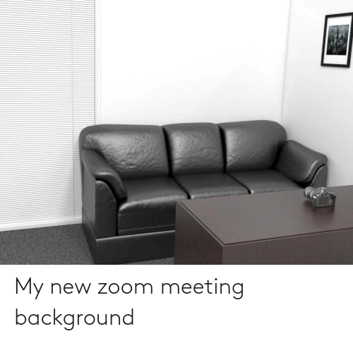 new: My new zoom meeting background