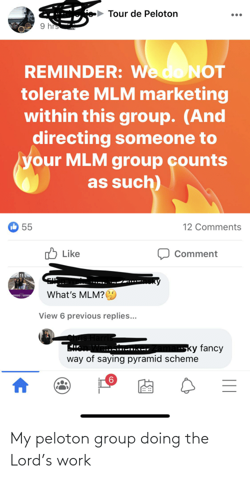 The Lord: My peloton group doing the Lord's work