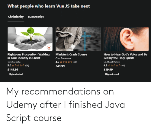 script: My recommendations on Udemy after I finished Java Script course
