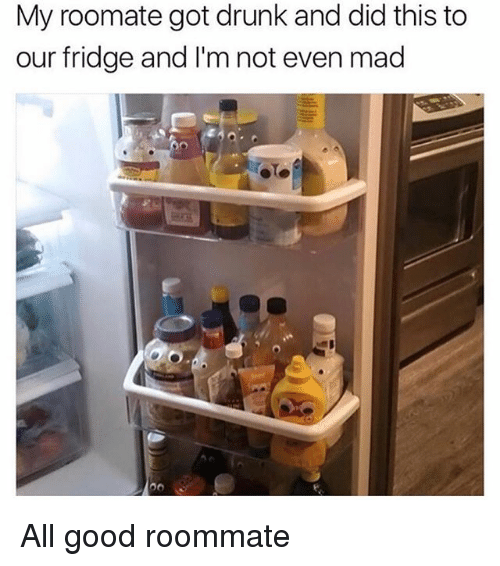 madding: My roomate got drunk and did this to  our fridge and I'm not even mad All good roommate