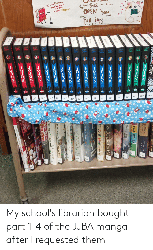 librarian: My school's librarian bought part 1-4 of the JJBA manga after I requested them