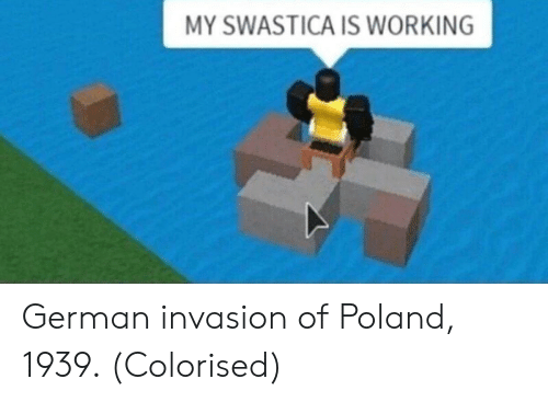 invasion: MY SWASTICA IS WORKING German invasion of Poland, 1939. (Colorised)