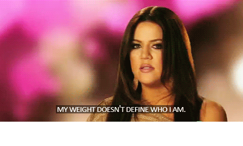 Define, Who, and Iam: MY WEIGHT DOESN T DEFINE WHO IAM