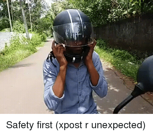 Unexpectable: n Safety first (xpost r unexpected)