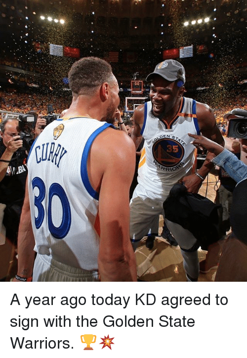 the golden state warriors: N STA7 A year ago today KD agreed to sign with the Golden State Warriors. 🏆💥
