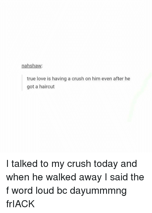 he walked away