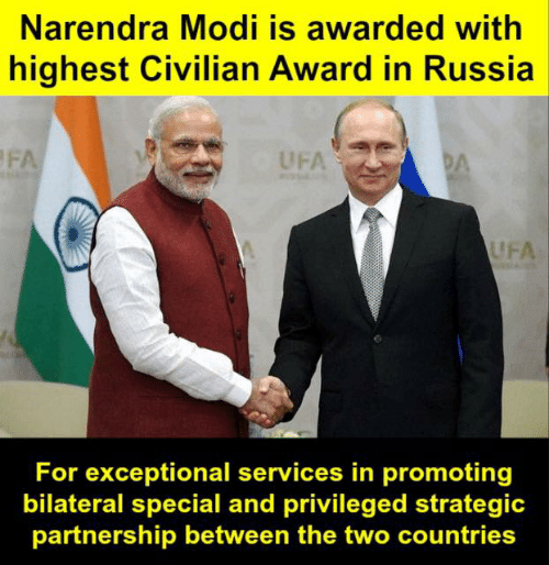 exceptional: Narendra Modi is awarded with  highest Civilian Award in Russia  UFA  UFA  For exceptional services in promoting  bilateral special and privileged strategic  partnership between the two countries