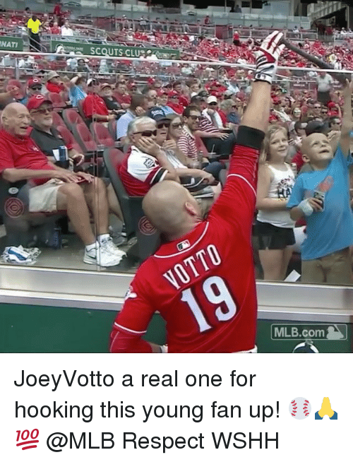 fanning: NATI  SCOUTS CLU  | MLB.com JoeyVotto a real one for hooking this young fan up! ⚾️🙏💯 @MLB Respect WSHH