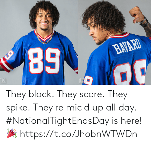 block: NATIONAL  TAE  DAY  NFL  ATIONA  IGHT ENDS  AY  ERS  2019 They block. They score. They spike. They're mic'd up all day.  #NationalTightEndsDay is here! 🎉 https://t.co/JhobnWTWDn
