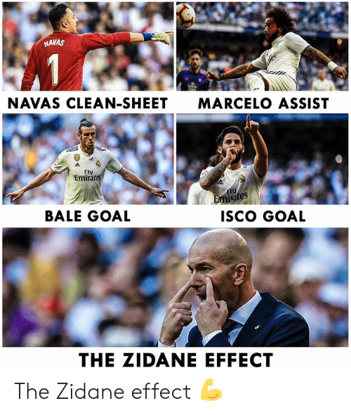 Assist: NAVAS  NAVAS CLEAN-SHEET  MARCELO ASSIST  Fly  Emirat  Fly  ites  BALE GOAL  ISco GOAL  THE ZIDANE EFFECT The Zidane effect 💪