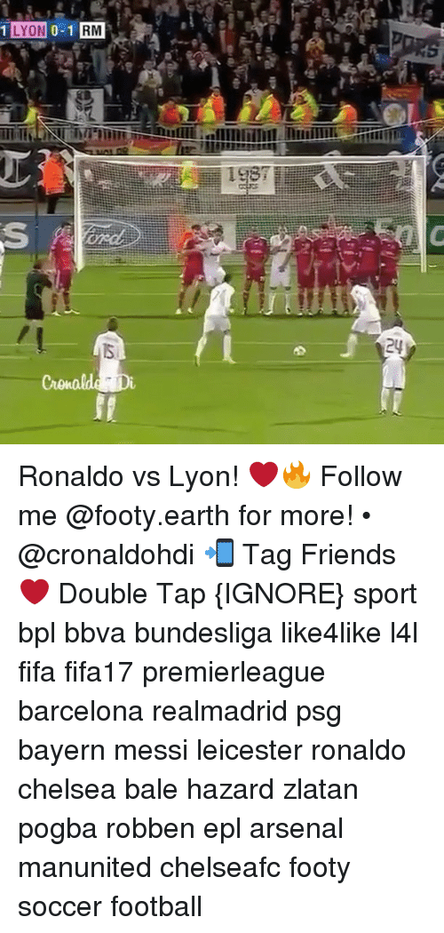 Arsenal, Barcelona, and Chelsea: @nb  综  込  llllllllllllllllllllll.lji  tuillallel MIT-ll lll  WBI L.ONOVIL  WY Ronaldo vs Lyon! ❤️🔥 Follow me @footy.earth for more! • @cronaldohdi 📲 Tag Friends ❤️ Double Tap {IGNORE} sport bpl bbva bundesliga like4like l4l fifa fifa17 premierleague barcelona realmadrid psg bayern messi leicester ronaldo chelsea bale hazard zlatan pogba robben epl arsenal manunited chelseafc footy soccer football