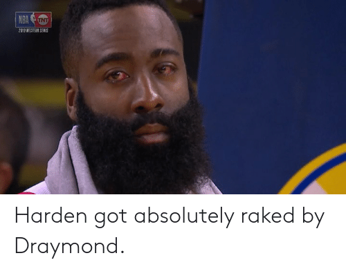 Nba, Western, and Got: NBA  019 WESTERN SENMIS Harden got absolutely raked by Draymond.