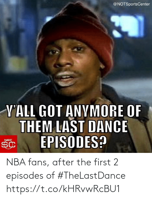 fans: NBA fans, after the first 2 episodes of #TheLastDance https://t.co/kHRvwRcBU1
