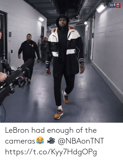 tnt: NBA TNT LeBron had enough of the cameras😂  🎥 @NBAonTNT  https://t.co/Kyy7HdgOPg