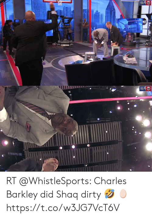 Nba, Shaq, and Dirty: NBA UNT  NT   INT  NBA RT @WhistleSports: Charles Barkley did Shaq dirty 🤣 🥚  https://t.co/w3JG7VcT6V
